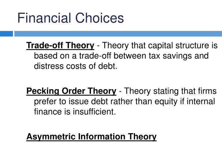Trade-off Theory