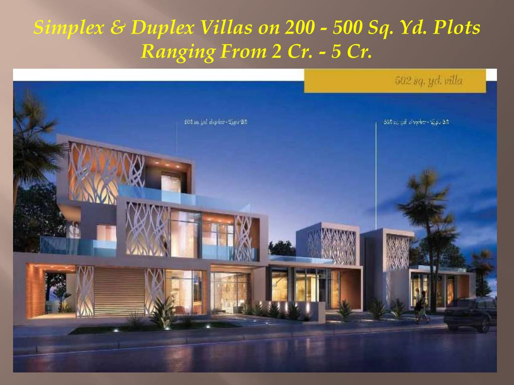 Simplex & Duplex Villas on 200 - 500 Sq. Yd. Plots Ranging From 2 Cr. - 5 Cr.