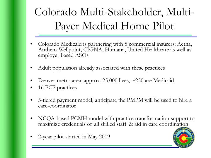 Colorado Multi-Stakeholder, Multi-Payer Medical Home Pilot