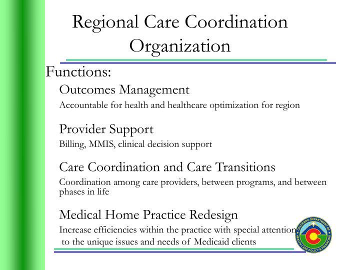 Regional Care Coordination Organization
