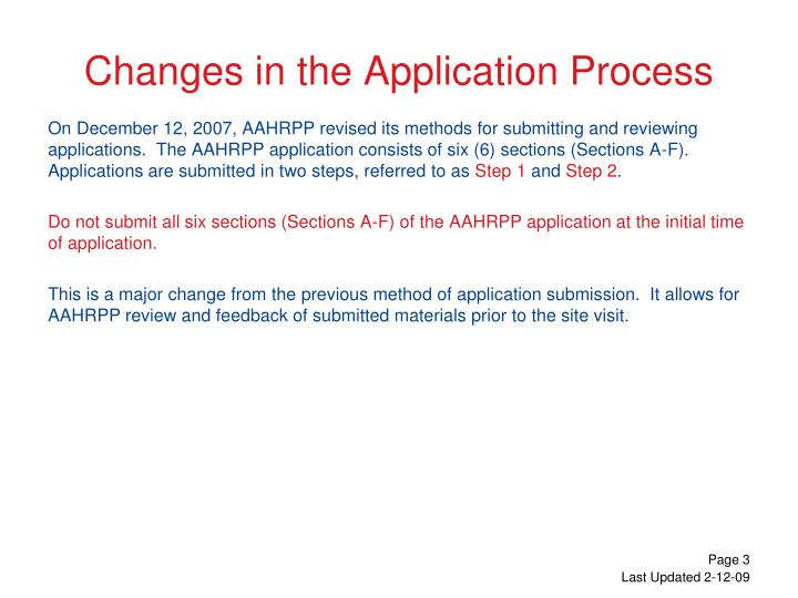Changes in the application process