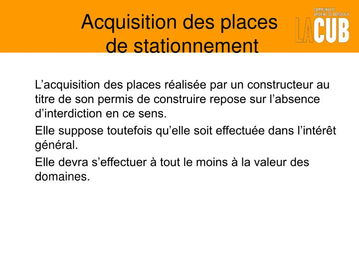 Acquisition des places