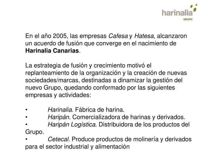 En el año 2005, las empresas