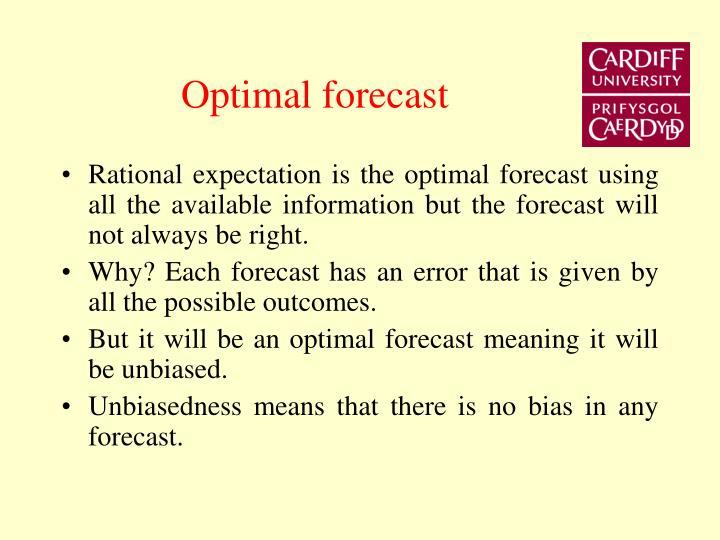 Optimal forecast
