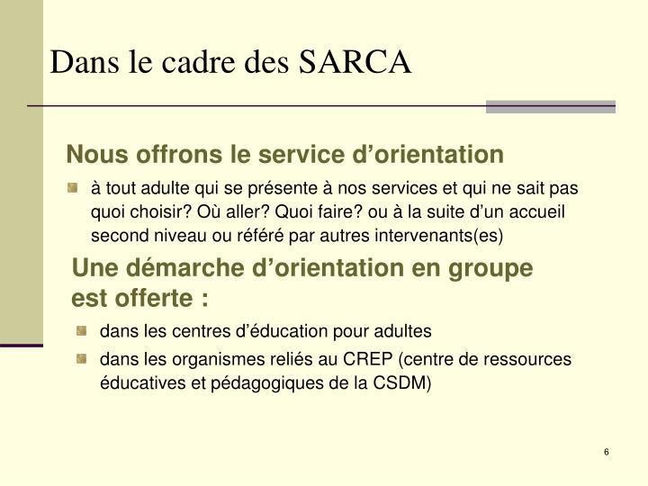 Dans le cadre des SARCA