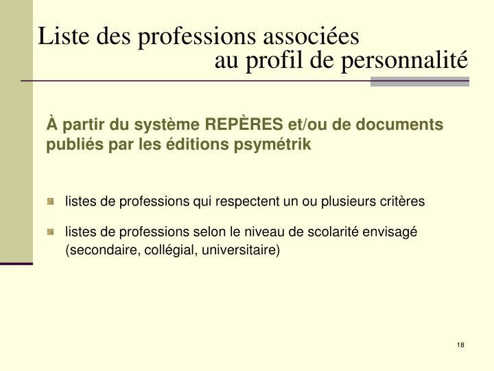 Liste des professions associées