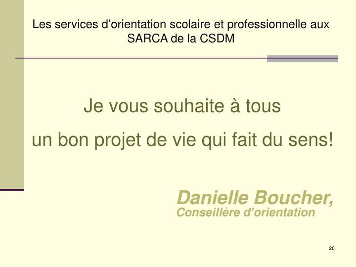 Les services d'orientation scolaire et professionnelle aux SARCA de la CSDM