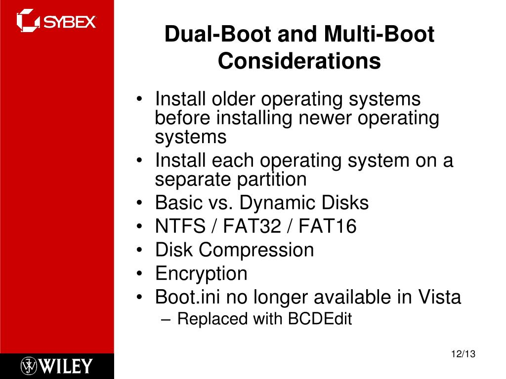Dual-Boot and Multi-Boot Considerations