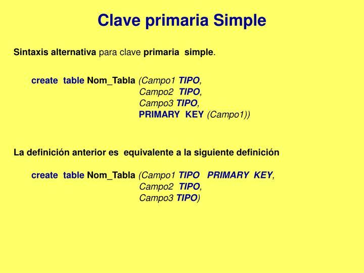 Clave primaria Simple