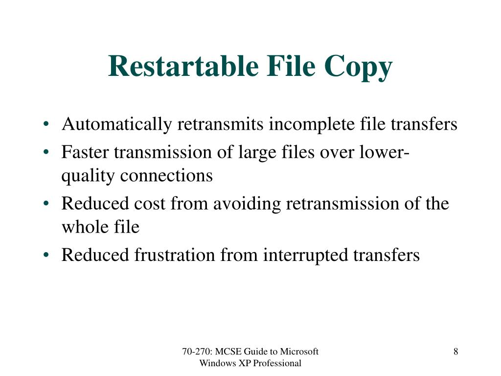 Restartable File Copy