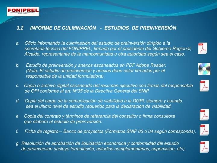 3.2     INFORME DE CULMINACIÓN   -  ESTUDIOS  DE PREINVERSIÓN