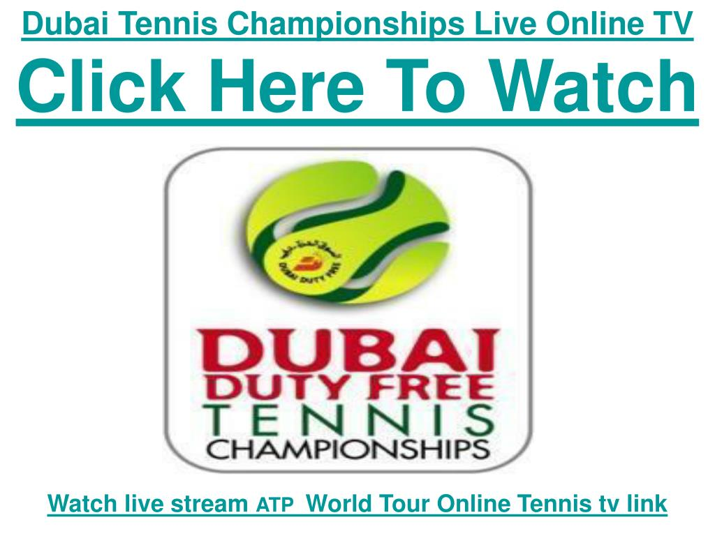 Dubai Tennis Championships Live Online TV