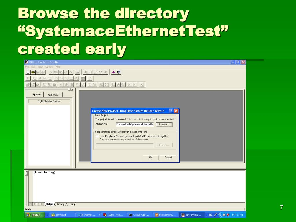 "Browse the directory ""SystemaceEthernetTest"" created early"