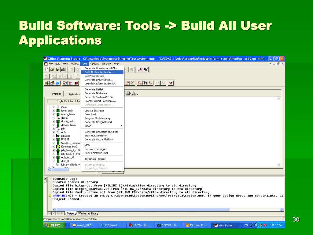 Build Software: Tools -> Build All User Applications