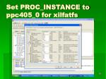 set proc instance to ppc405 0 for xilfatfs
