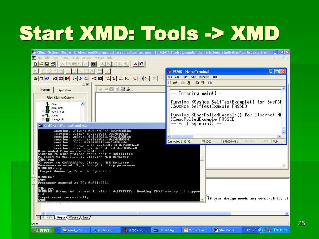 Start XMD: Tools -> XMD