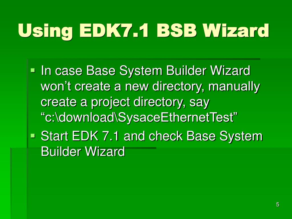 Using EDK7.1 BSB Wizard