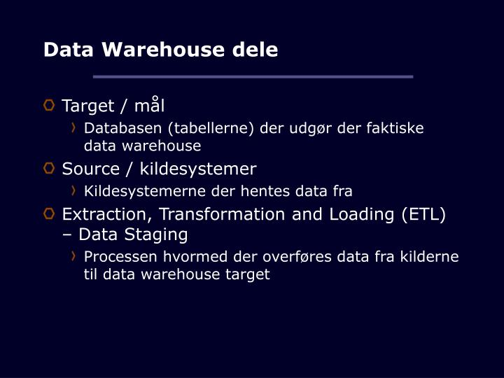 Data warehouse dele