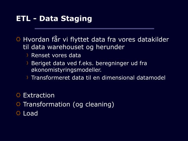 ETL - Data Staging