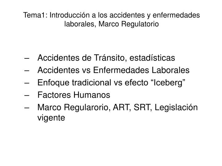Tema1: Introducción a los accidentes y enfermedades laborales, Marco Regulatorio