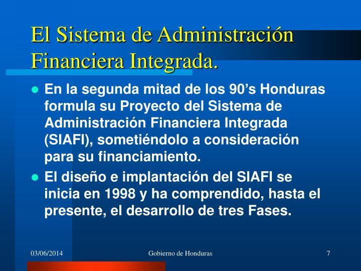 El Sistema de Administración Financiera Integrada.