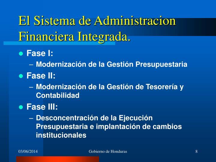 El Sistema de Administracion Financiera Integrada.