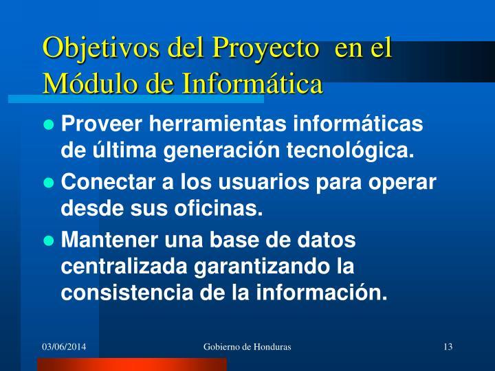 Objetivos del Proyecto  en el Módulo de Informática