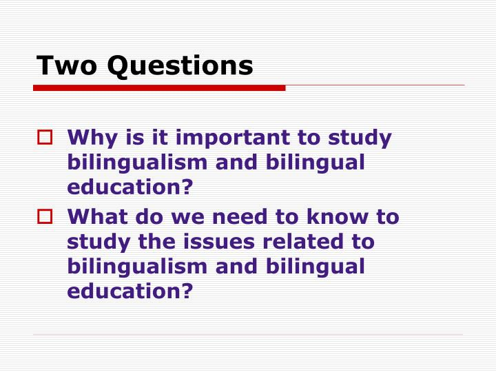 Two Questions