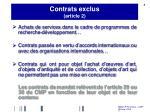 contrats exclus article 21