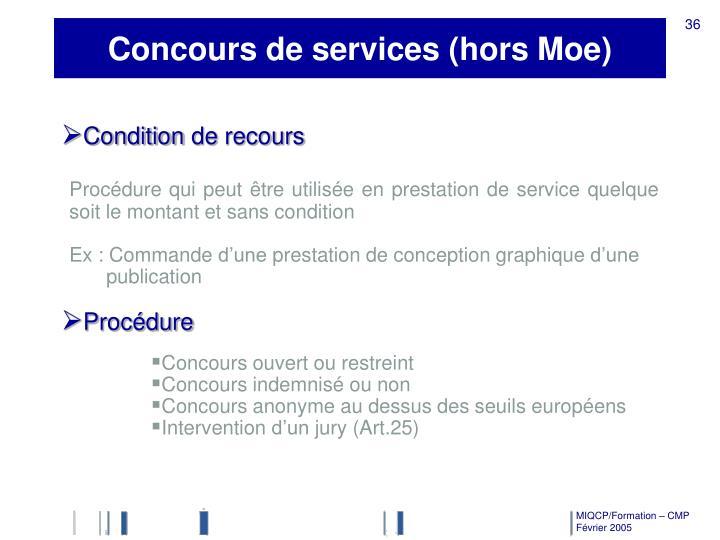 Concours de services (hors Moe)