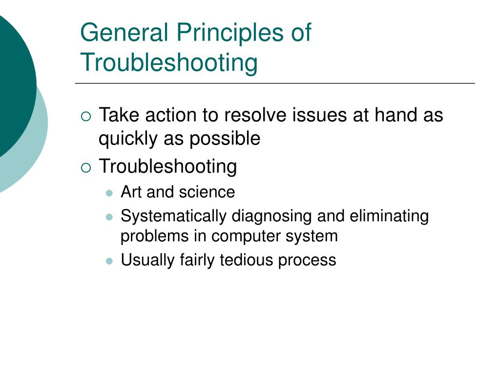 General Principles of Troubleshooting