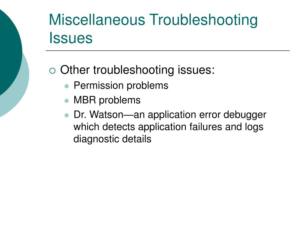 Miscellaneous Troubleshooting Issues