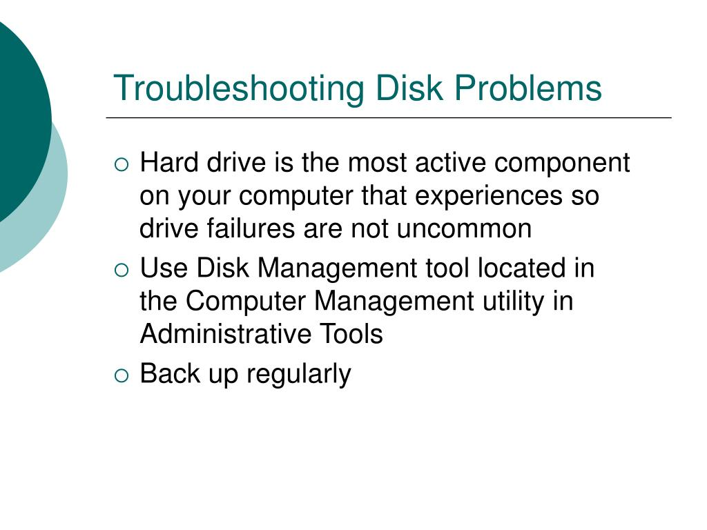 Troubleshooting Disk Problems