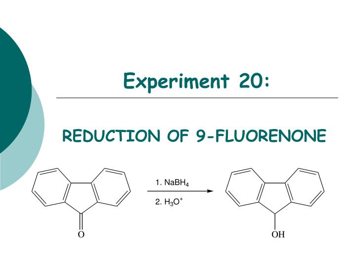 tlc fluorene 9 fluorenol 9 fluorenone In my lab, we reacted 9-fluorenone with sodium borohydride in ethanol after the reaction was complete as determine by tlc, we added cold hcl.