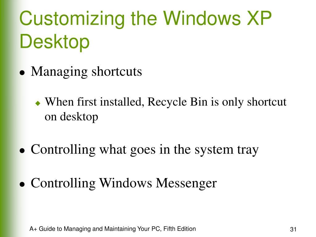 Customizing the Windows XP Desktop