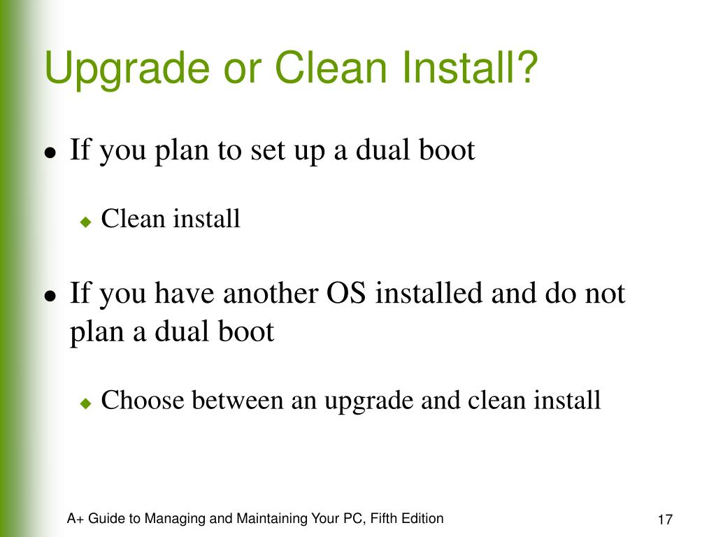 Upgrade or Clean Install?