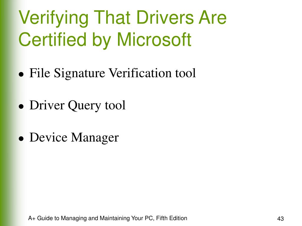 Verifying That Drivers Are Certified by Microsoft