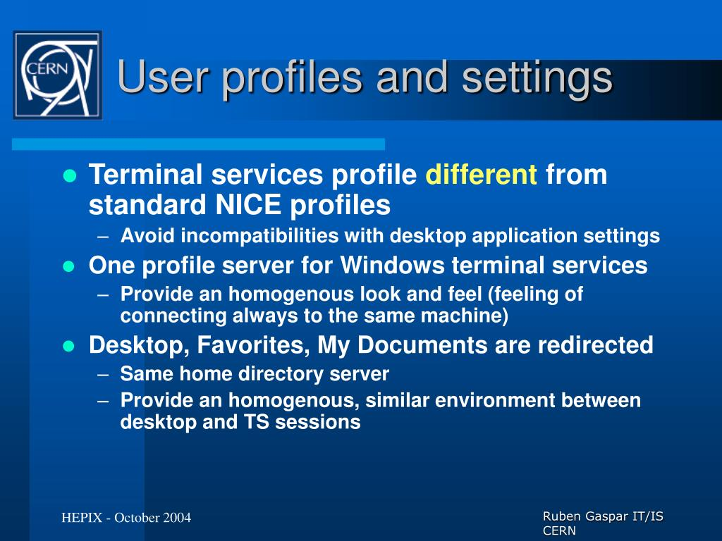 User profiles and settings