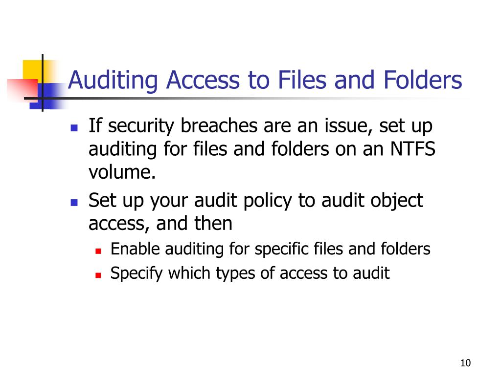 Auditing Access to Files and Folders