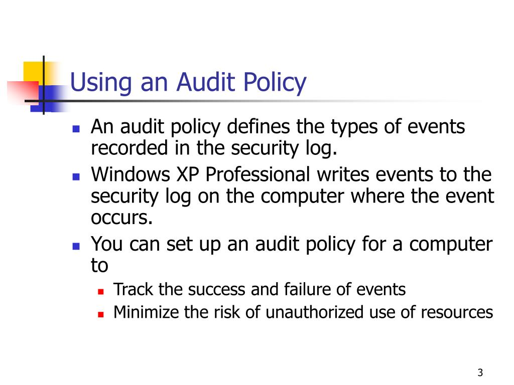 Using an Audit Policy