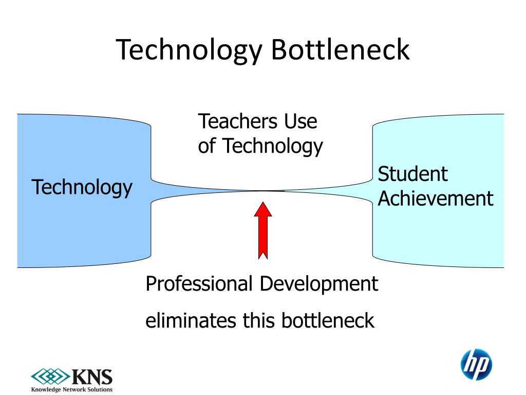 Technology Bottleneck