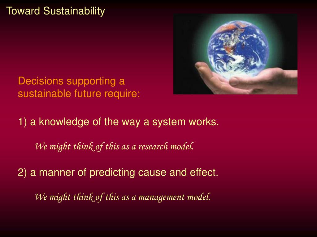 Toward Sustainability