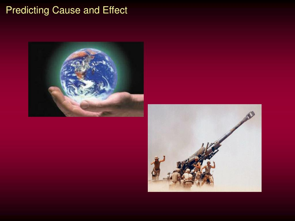Predicting Cause and Effect