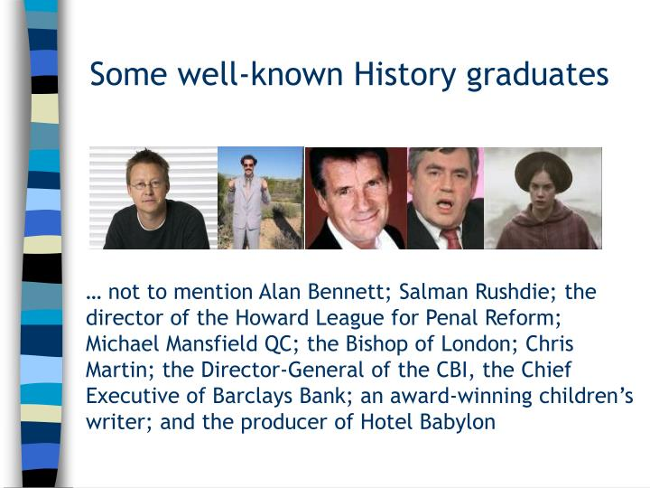 Some well-known History graduates