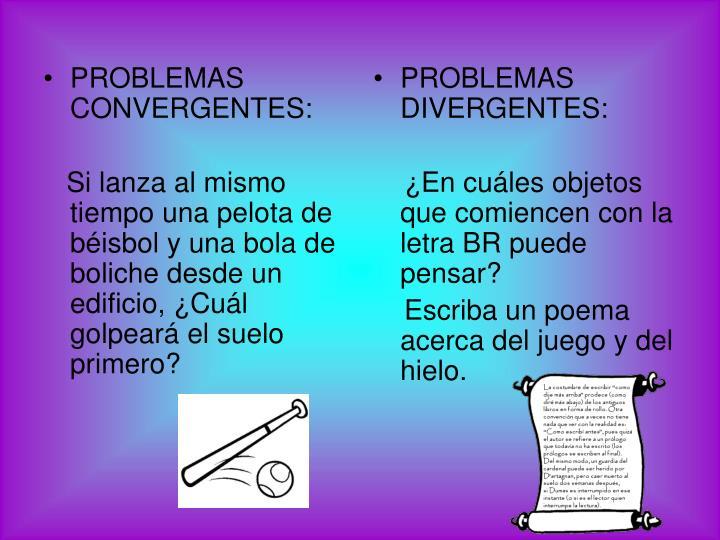 PROBLEMAS CONVERGENTES: