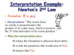 interpretation example newton s 2 nd law