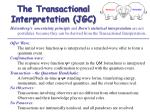 the transactional interpretation jgc