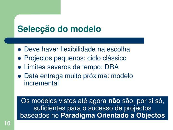 Selecção do modelo