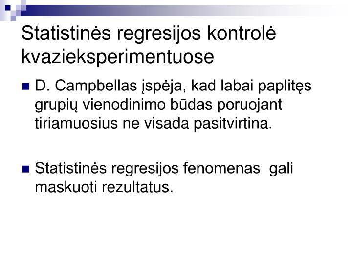 Statistinės regresijos kontrolė  kvazieksperimentuose