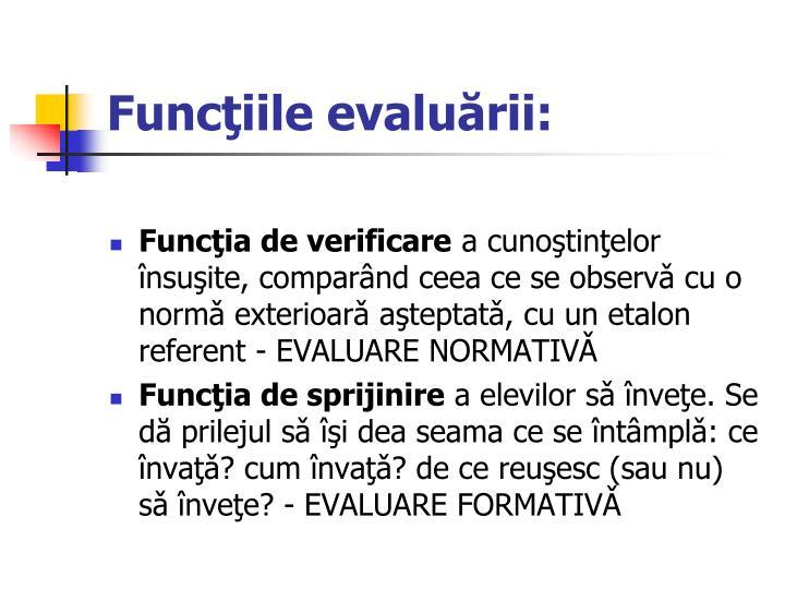 Funcţiile evaluării: